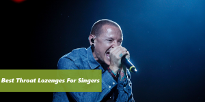 In this article we will be looking at how you can go about choosing the best throat lozenges for you as a singer.