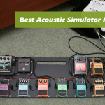Best Acoustic Simulator Pedals [Buyer's Guide 2019]