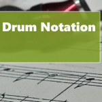 Beginner and Intermediate Drum Notation