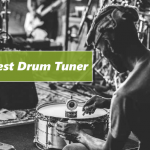 The Best Drum Tuner [Reviews 2020]