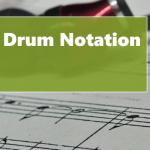 Beginner and Intermediate Drum Notation